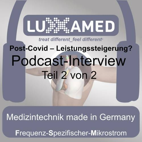 Post-Covid-19 therapy podcast – microcurrent a possibility?