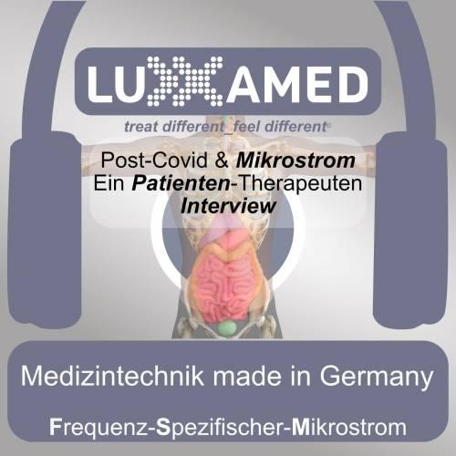 Post-Covid-19 Therapie – Patienteninterview – Mikrostrom eine Möglichkeit?